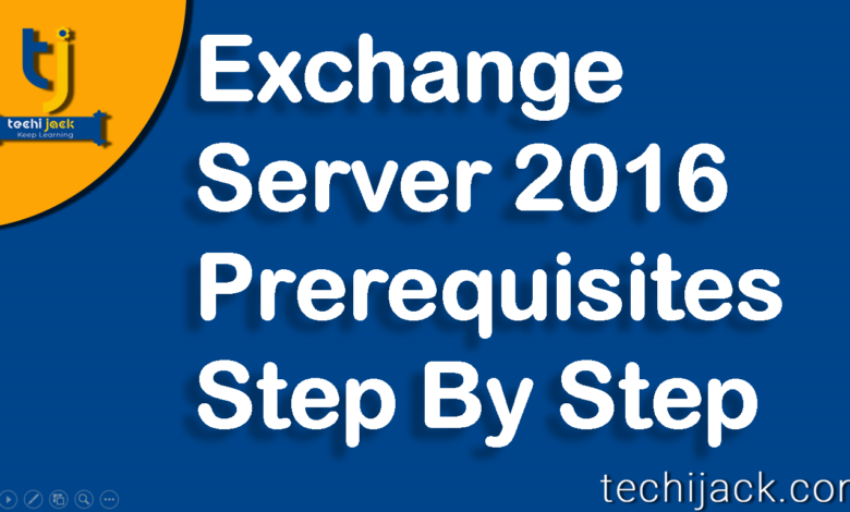 Exchange Server 2016 Prerequisites