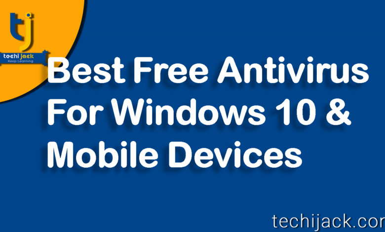 Best Free Antivirus 2020 Windows 10.Free Antivirus For Windows 10 Install Now Techijack