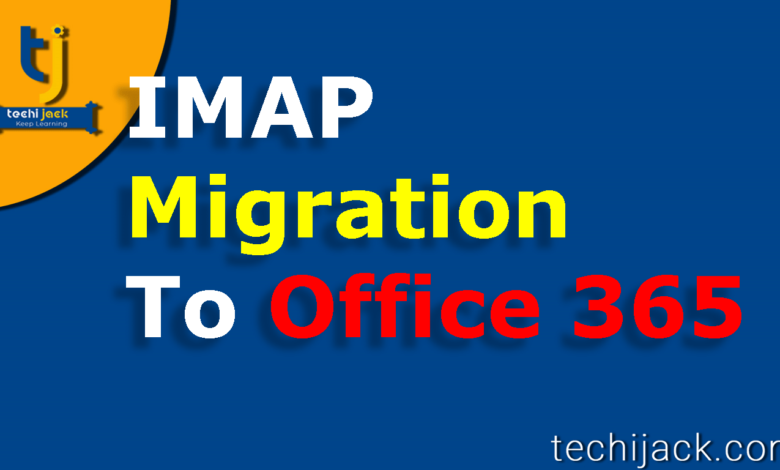 imap migration to office 365