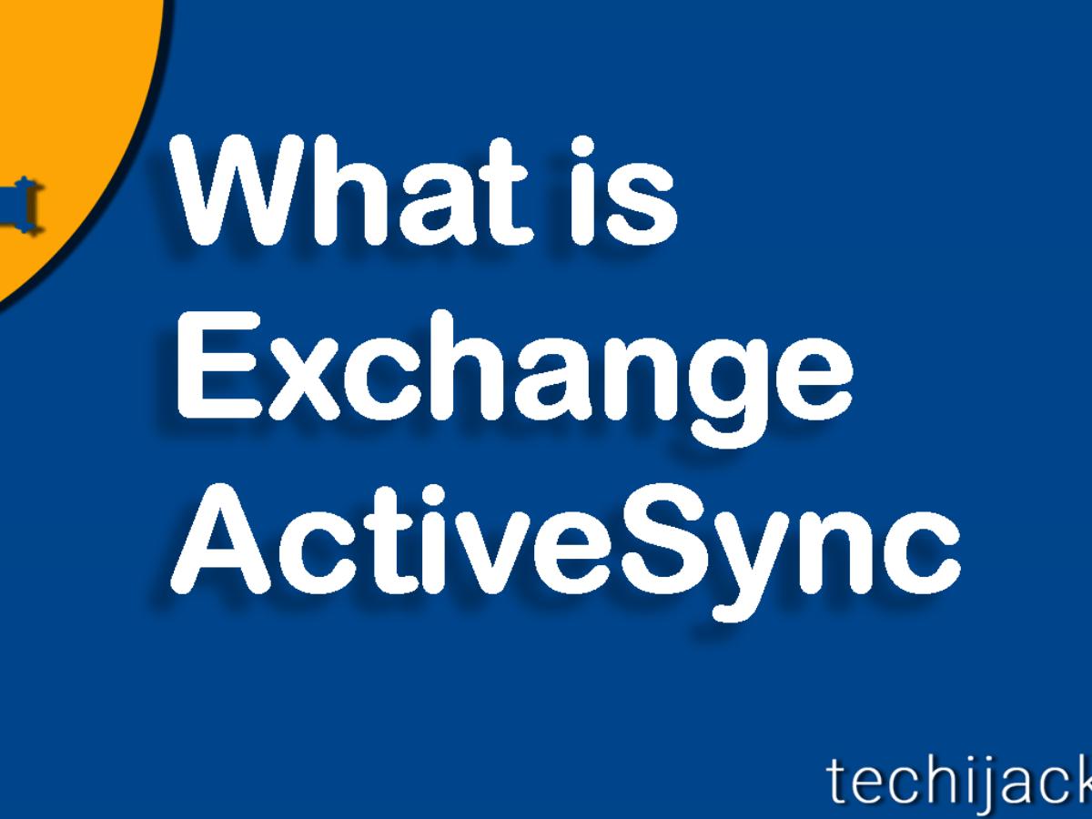 What Is Exchange Activesync 4